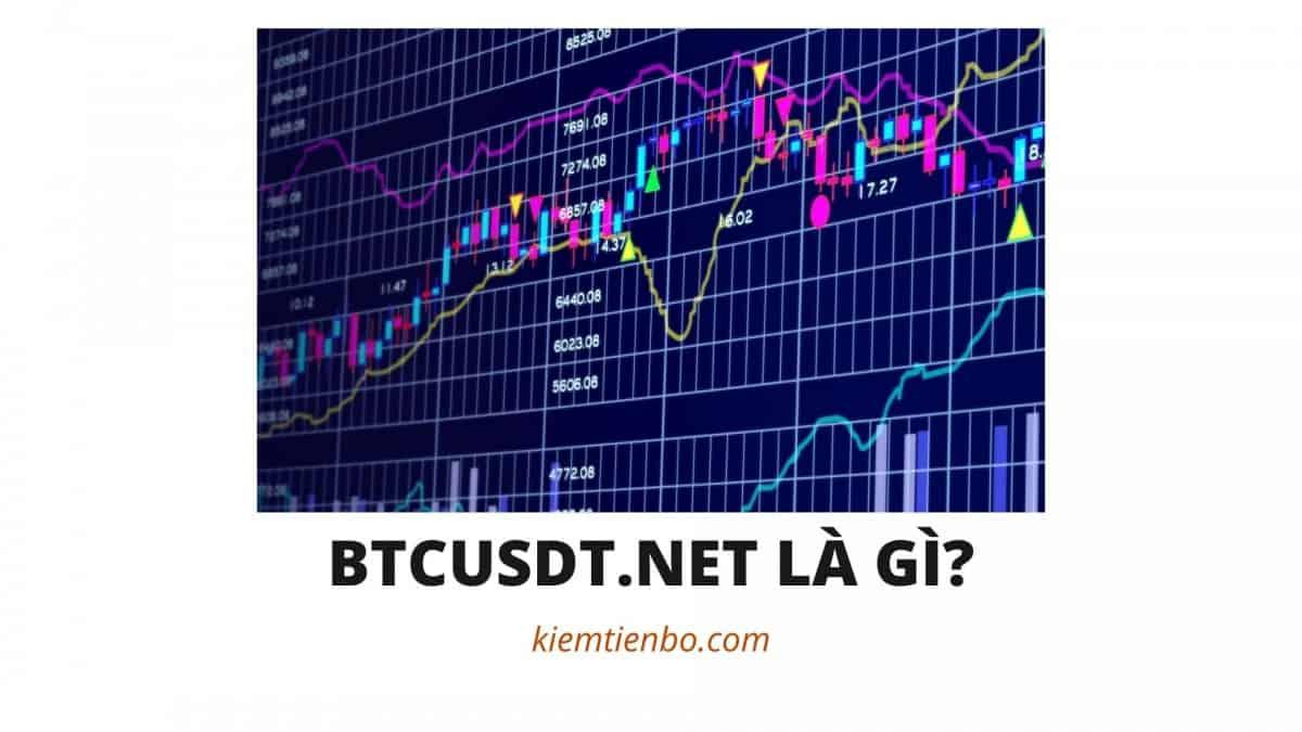 BTCUSDT.NET là gì