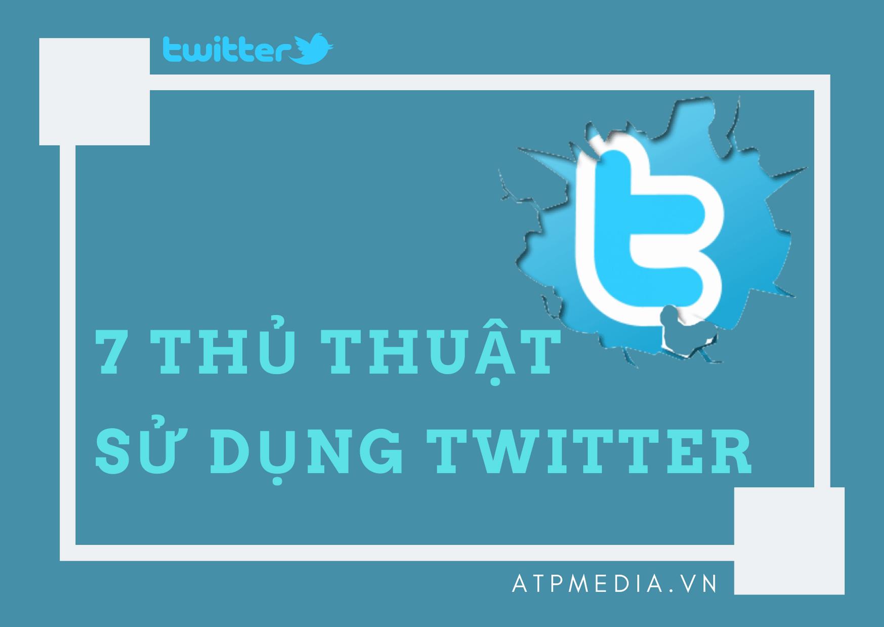 Thủ thuật sử dụng twitter hiệu quả 2020