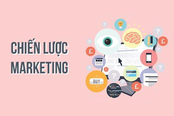 Chiến lược marketing là gì ? Cùng tìm hiểu chiến lược marketing ...