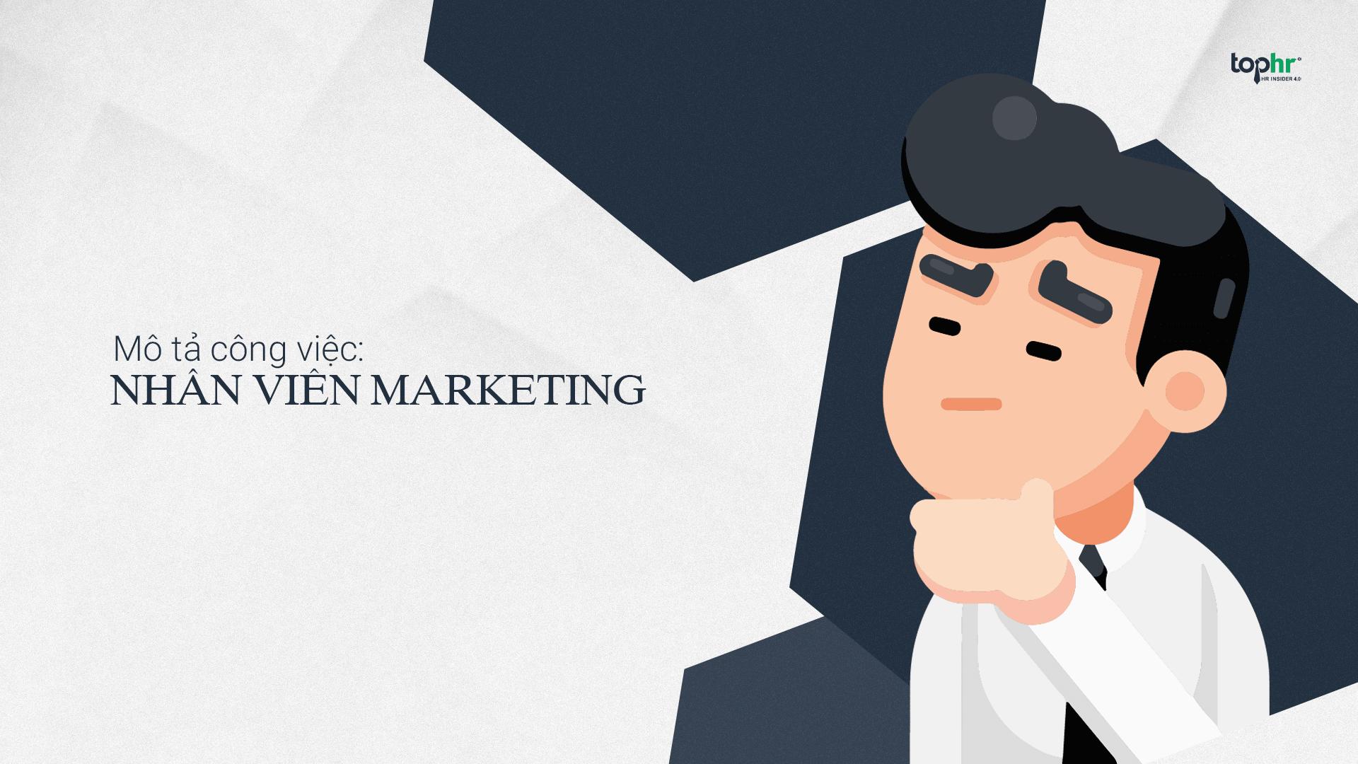 HR Insider 4.0 - Bản mô tả công việc: Nhân viên Marketing